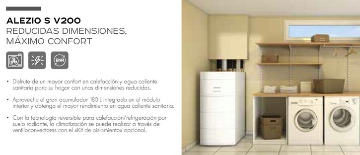 ALEZIO S V200 es el modelo de reducidas dimensiones, con máximo confort